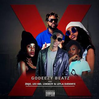 Godeezy Beatz - X, Cut It, Delete... (feat. Ziqo, Leo Kid, Lokiizzy & Leyla Djennyx)