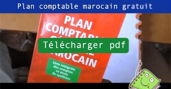 telecharger Plan comptable marocain pdf gratuit - ijazati.ma