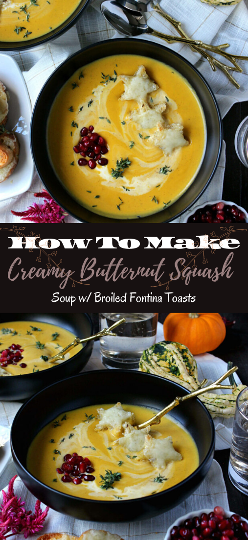 Creamy Butternut Squash Soup w/ Broiled Fontina Toasts #vegan #vegetarian #soup #breakfast #lunch