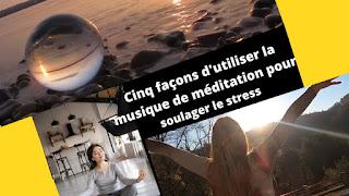 <img source='pic.gif' alt='Cinq façons d'utiliser la musique de méditation pour soulager le stress.'/>