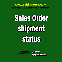 Sales Order shipment status : Released_status in wsh_delivery_details , www.askhareesh.com