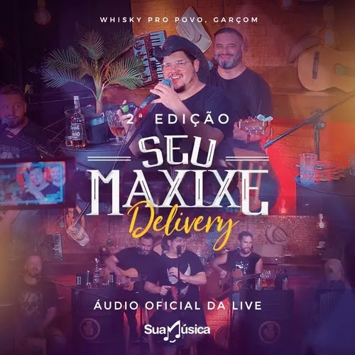 Seu Maxixe - Delivery - Live - Maio - 2020