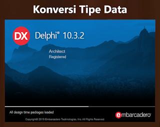 Cara Konversi Tipe Data Delphi FloatToStr, StrToInt, Dll.