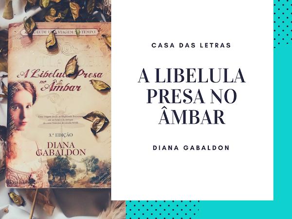 | Review | Outlander - A Libélula Presa no Âmbar