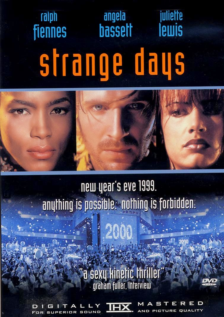 Strange Days, de Kathryn Bigelow (1995)