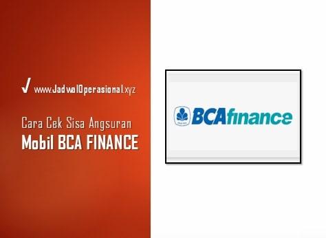 Cara Cek Sisa Angsuran Mobil BCA Finance