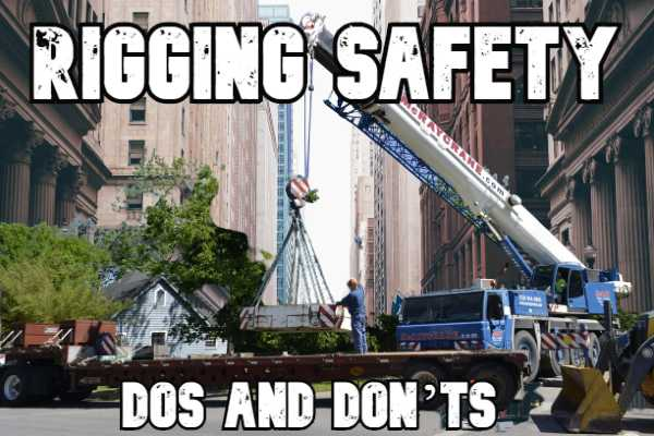 Rigging Safety Dos and Don'ts | Slinging Guide
