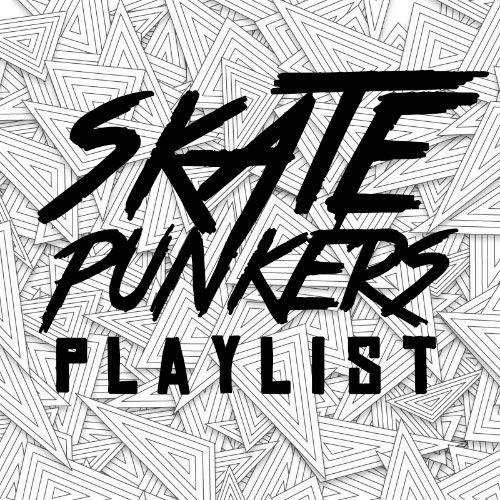 Skatepunkers official spotify playlist