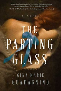 The Parting Glass by Gina Marie Guadgnino