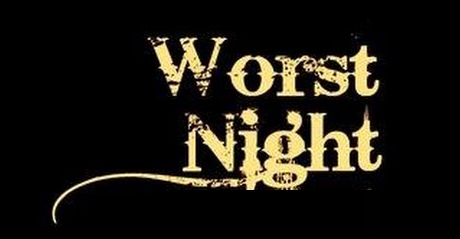 Worst Night - Written By Esther Eiyegbeni