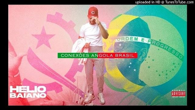 Helio Baiano - Conexões Angola & Brasil (Album) mp3 2020