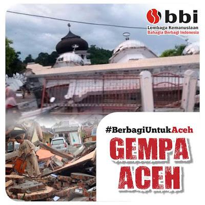 gempa aceh, donasi gepa aceh, berbagi untuk aceh, BBI, bahagia berbagi Indonesia, zakat, sedekah,