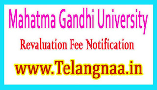MGU UG 1st 2nd 3rd Year Supply Revaluation Fee Notification 2017