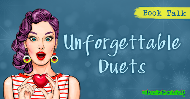 Book Talk: Unforgettable Duets