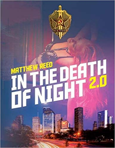 In The Death of Night 2.0 (The Houston Thriller Series)  by Matthew Reed