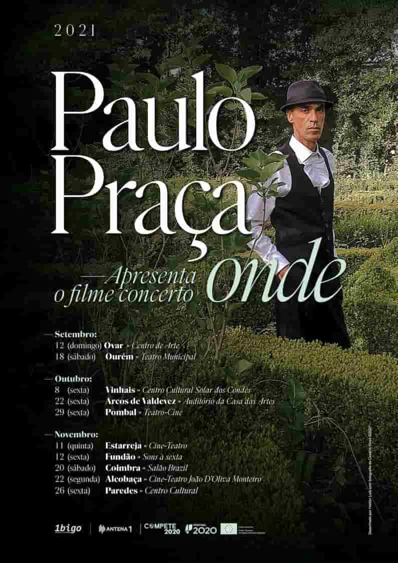 """Paulo Praça apresenta ao vivo, de Setembro a Novembro, o seu novo trabalho, """"Onde"""", um livro-disco, um vídeo-disco, transformado num filme-concerto que reunirá tudo isto e muito mais."""