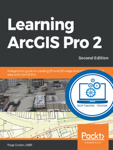Learning ArcGIS Pro.2 Second Edition