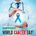 World Cancer Day - 4th Feb | History | Download Images, Photos, WhatsApp Status, Pictures, Wishes, and Quotes