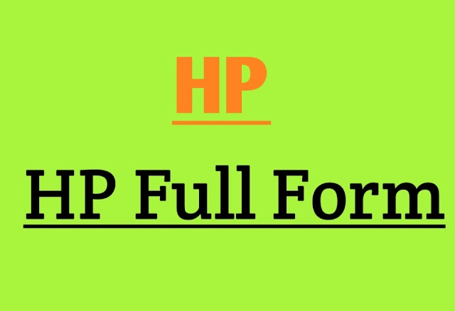 HP Full Form and Explanation about the full form of HP