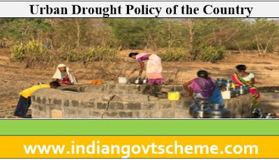 URBAN DROUGHT POLICY OF THE COUNTRY