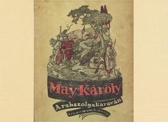 Karl May A rabszolgakaraván könyv bemutatás