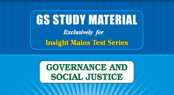 GS Study Material Governance and Social Justice by Insight IAS Academy PDF