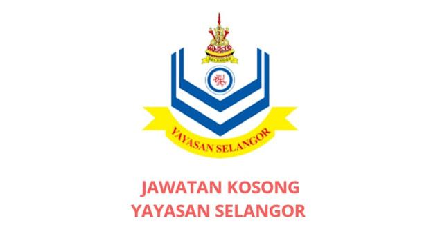 Jawatan Kosong Yayasan Selangor 2021