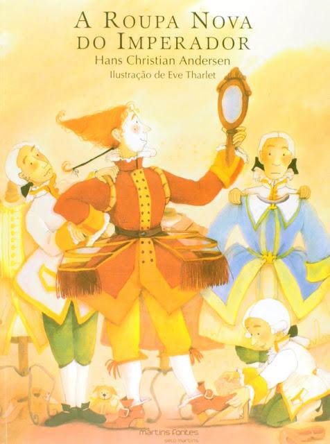 A Roupa Nova do Imperador - Hans Andersen