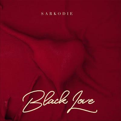 Sarkodie – Black Love [Album]