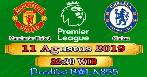 Prediksi Bola855 Manchester United vs Chelsea 11 Agustus 2019
