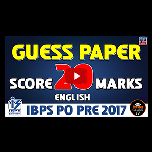Master Class | Guess Paper | Score 20 Marks | English | Lecture 17 | IBPS PO 2017