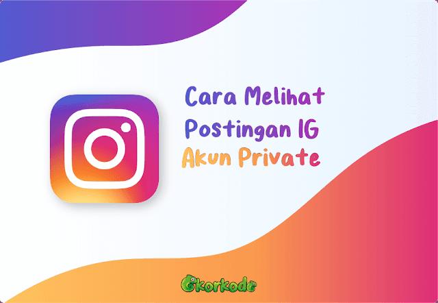 Cara Lihat Akun Private Instagram