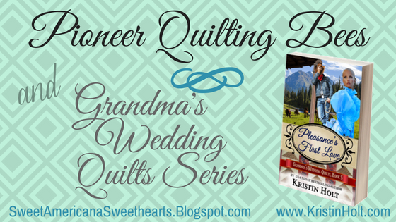 Sweet Americana Sweethearts Pioneer Quilting Bees And
