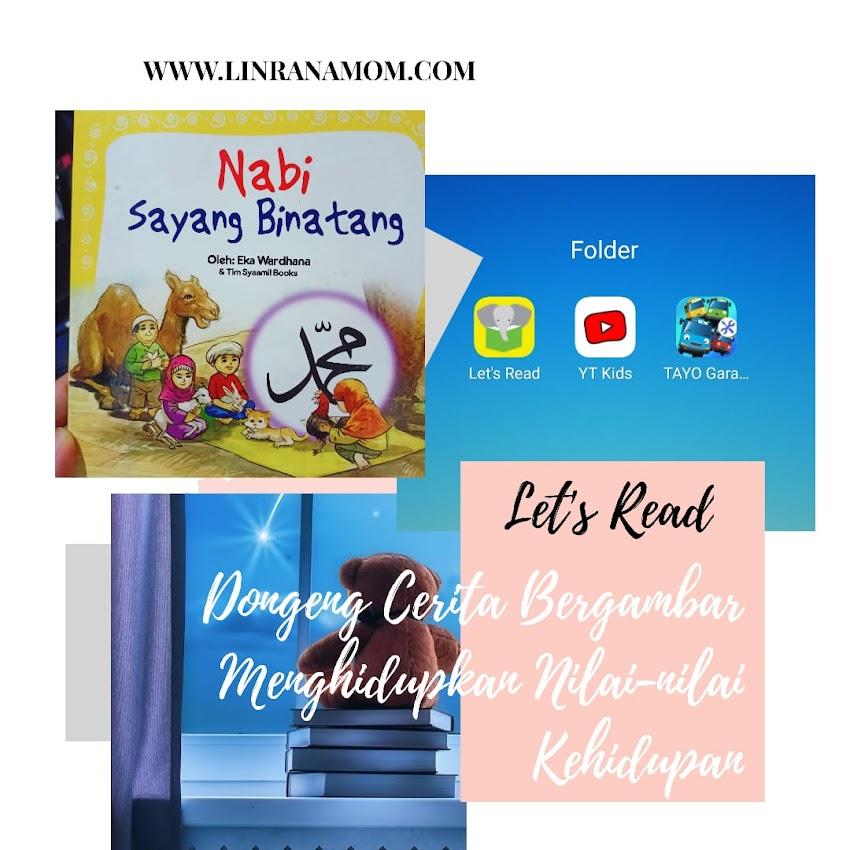 Parenting Blogger Medan: Let's Read Dongeng Cerita Bergambar untuk menghidupkan Nilai-nilai kehidupan