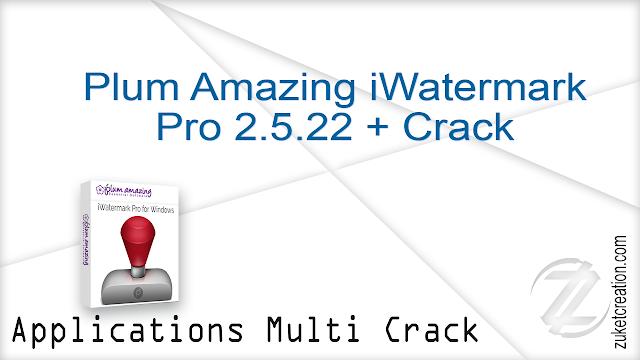 Plum Amazing iWatermark Pro 2.5.22 + Crack