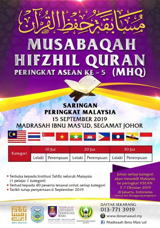 MUSABAQAH HIFZHIL QURAN (MHQ) PERINGKAT ASEAN KE-5 SARINGAN PERINGKAT MALAYSIA