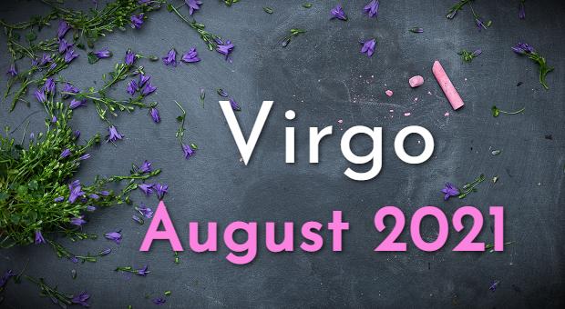 Virgo Horoscope August 2021