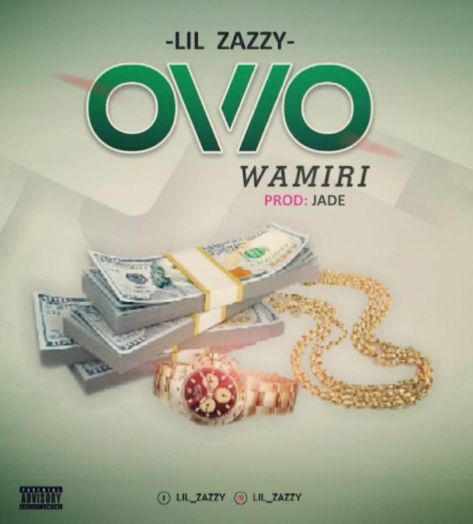 Mp3: Lil Zazzy - Owo Wamiri