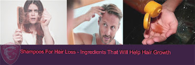Shampoo for Hair Loss - Ingredients That Help Push Your Hair