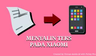 Menyalin Teks dari Gambar Dengan Smartphone Xiaomi