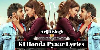 ki-honda-pyaar-lyrics-arjit