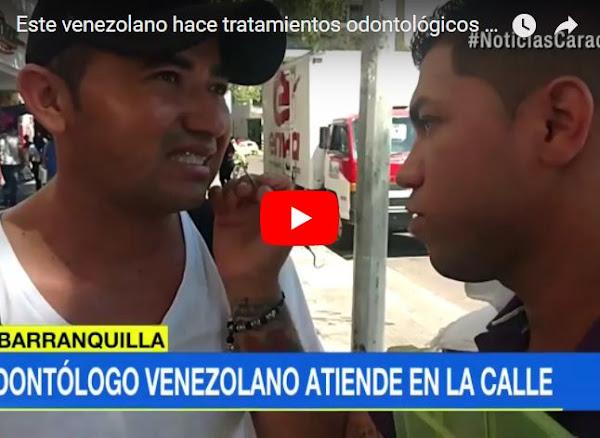 Odontólogo venezolano atiene a pacientes en las calles de Barranquilla