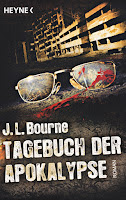 Tagebuch der Apokalypse 1 - J. L. Bourne