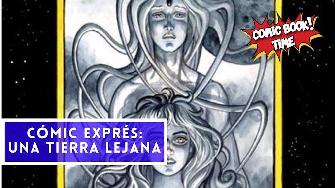 """Cómic Exprés: """"Una Tierra Lejana: Reunión"""" de Colleen Doran"""