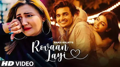 Checkout Ramji Gulati New Song Rovaan Layi Lyrics ft Aashika Bhatia & Vishal Pandey on lyricsaavn