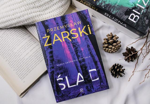 """""""Ślad"""" Przemysław Żarski"""
