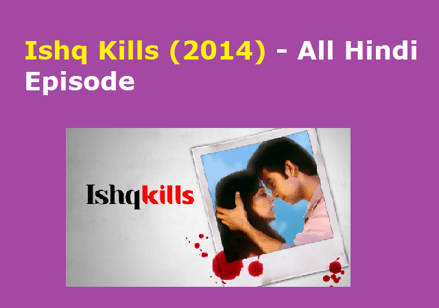 ishq kills episode