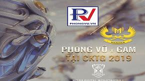 Ngay trước thềm CKTG 2019, GAM Esports nhận gói tài trợ siêu khủng từ Phong Vũ