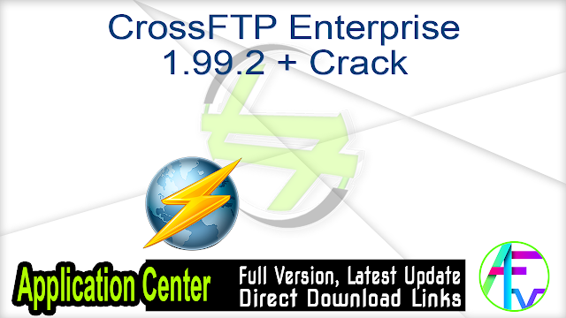 CrossFTP Enterprise 1.99.2 + Crack