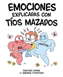 EMOCIONES EXPLICADAS CON TÍOS MAZADOS